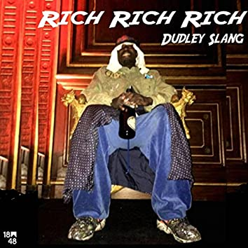 Rich Rich Rich