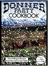Best donner party cookbook Reviews