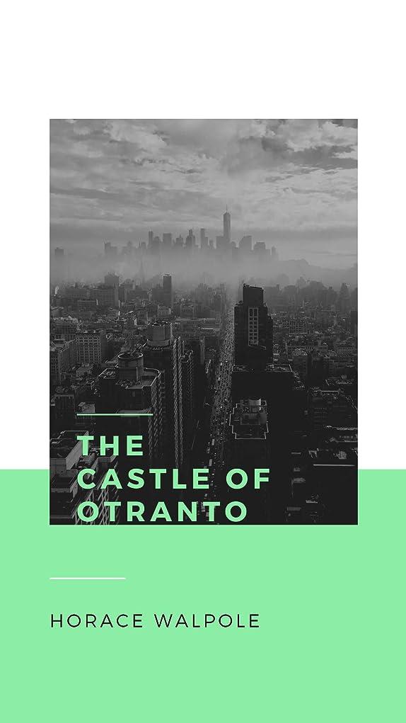 不変劇作家人種The Castle of Otranto (English Edition)