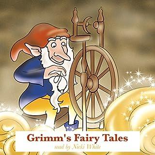 Grimm's Fairy Tales                   De :                                                                                                                                 Wilhelm Grimm,                                                                                        Jacob Grimm                               Lu par :                                                                                                                                 Nicki White                      Durée : 58 min     Pas de notations     Global 0,0