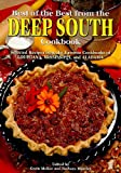 Best of the Best from the Deep South Cookbook (Best of the Best Cookbook) (Best of the Best Regional Cookbook)