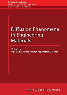 Diffusion Phenomena in Engineering Materials
