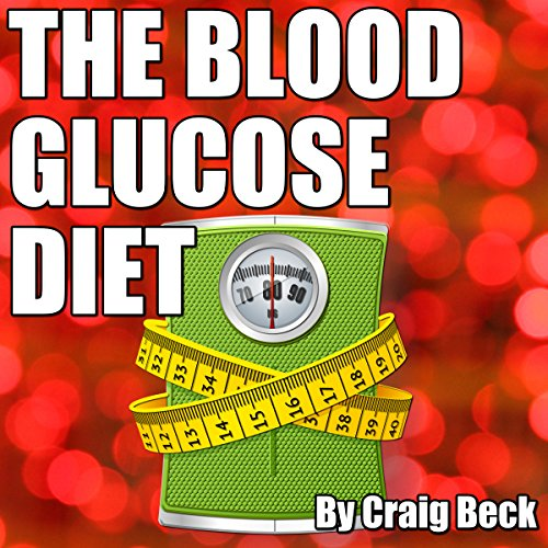The Blood Glucose Diet audiobook cover art