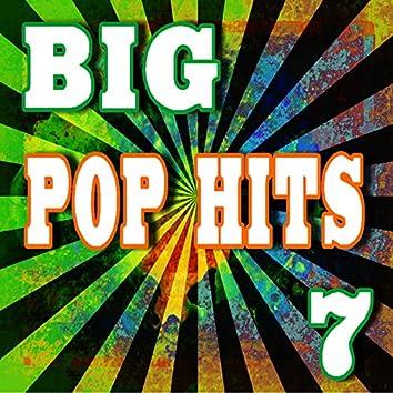 Big Pop Hits, Vol. 7 (Instrumental)