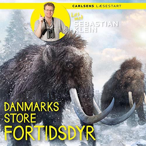 Danmarks store fortidsdyr cover art