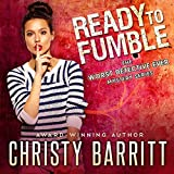 Ready to Fumble: The Worst Detective Ever, Book 1 - Christy Barritt