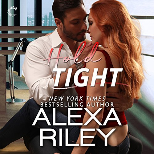 Hold Tight     A For Him Novella              By:                                                                                                                                 Alexa Riley                               Narrated by:                                                                                                                                 Savannah Peachwood,                                                                                        Tristan James                      Length: 2 hrs and 7 mins     23 ratings     Overall 4.8