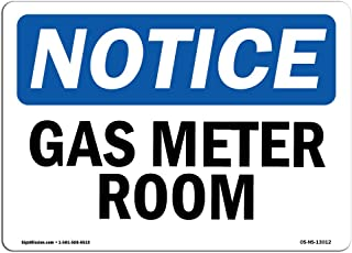 OSHA Notice Signs - Gas Meter Room Sign  | Extremely Durable Made in the USA Signs or Heavy Duty Vinyl label Decal | Protect Your Construction Site, Warehouse, Shop Area & Business, 10