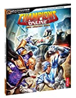 Champions Online Official Strategy Guide de BradyGames