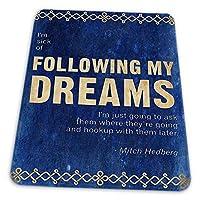 ゲーミングマウスパッド - 私の夢への接続部の後で病気のミッチヘドバーグ引用青 マウスパッド おしゃれ ゲームおよびオフィス用/防水/洗える/滑り止め/ファッショナブルで丈夫 25x30cm