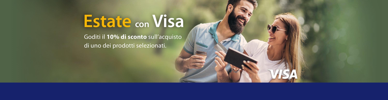 Estate con Visa. Goditi il 10% di sconto sull'acquisto di uno dei prodotti selezionati.
