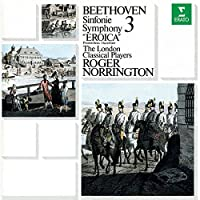 Beethoven: Symphony No. 3 'Eroica' by Roger Norrington