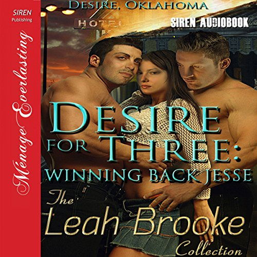 Desire for Three: Winning Back Jesse cover art