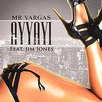 AyYaYi (feat. Jim Jones)