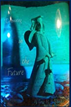Drowning In the Future: A Book of Poems