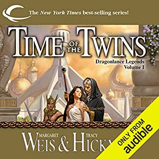 Time of the Twins     Dragonlance: Legends, Book 1              By:                                                                                                                                 Margaret Weis,                                                                                        Tracy Hickman                               Narrated by:                                                                                                                                 Ax Norman                      Length: 15 hrs and 12 mins     72 ratings     Overall 4.6