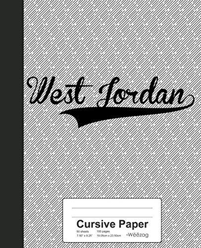 Cursive Paper: WEST JORDAN Notebook: 4126 (Weezag Cursive Paper Notebook)