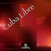 Cuba Libre (DJ Alf Radio Edit)