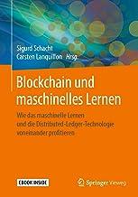 Blockchain und maschinelles Lernen: Wie das maschinelle Lernen und die Distributed-Ledger-Technologie voneinander profitie...