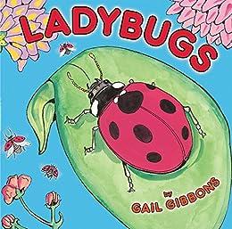 Ladybugs by [Gail Gibbons]