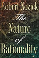 The Nature of Rationality (Princeton Paperbacks)