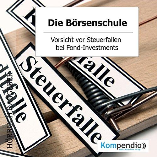 Vorsicht vor Steuerfallen bei Fond-Investments Titelbild