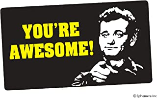 Best bill murray you re awesome Reviews