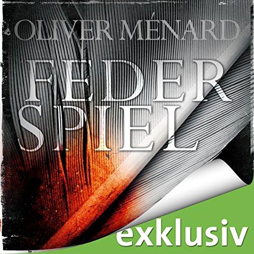 Federspiel (Christine Lenève 1) audiobook cover art