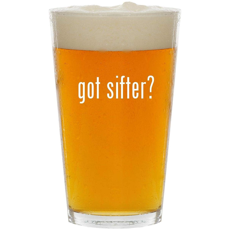 got sifter? - Glass 16oz Beer Pint