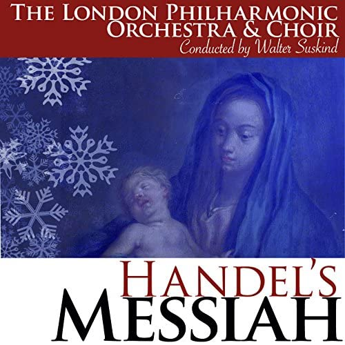 The London Philharmonic Orchestra & The London Philharmonic Choir