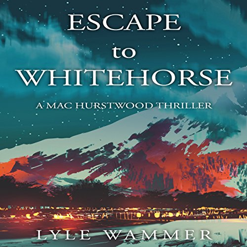 Escape to Whitehorse audiobook cover art
