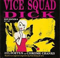 Vice Squad Dick