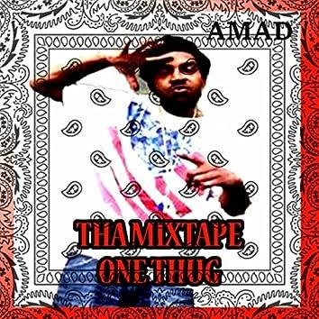 Tha Mixtape One Thug