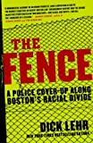 The Fence: A Police Cover-up Along Boston's Racial Divide (English Edition)