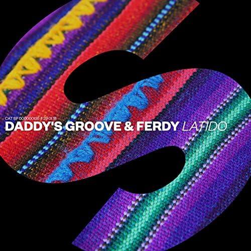 Daddy's Groove & Ferdy