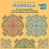 Libro de colorear para adultos Mandala - Todas las verdades son faciles de entender una vez que son descubiertas: el punto es descubrirlas.