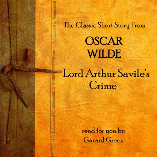 Oscar Wilde: Lord Arthur Savile's Crime audiobook cover art