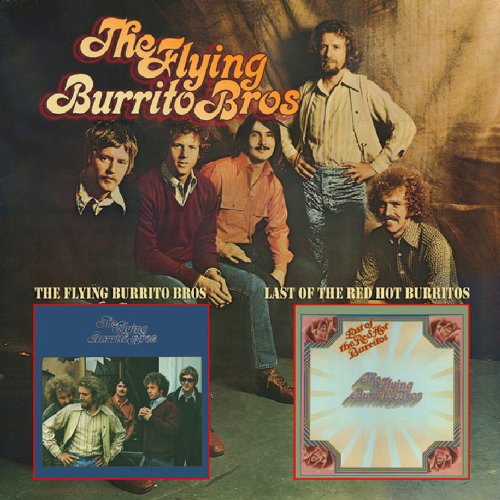 Flying Burrito Bros & Last of the Red Hot Burritos