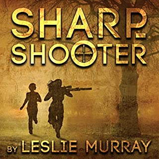 Sharpshooter                   By:                                                                                                                                 Leslie Murray                               Narrated by:                                                                                                                                 Leslie McDonel                      Length: 15 hrs and 10 mins     90 ratings     Overall 4.8
