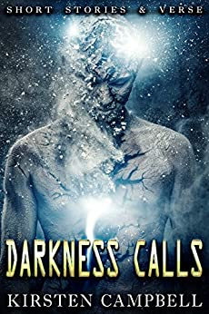 Darkness Calls by [Kirsten Campbell]