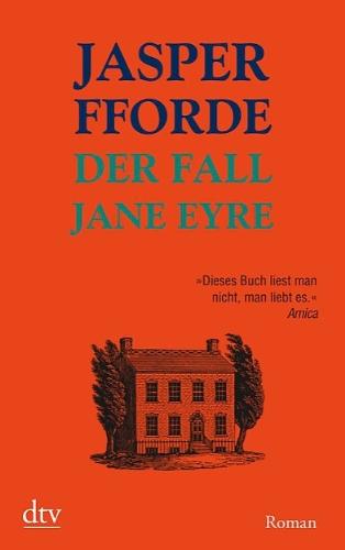 Der Fall Jane Eyre: Roman (dtv Fortsetzungsnummer 20, Band 21014)