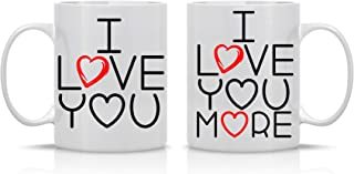 I Love You, I love You More - 11oz White Ceramic Coffee Mug Couples Sets - Funny His and Her Gifts - Husband and Wife Anniversary Presents - Wedding Gift - By CBT Mugs