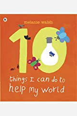 Ten Things I Can Do to Help My World Paperback