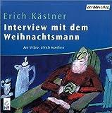 Erich Kästner: Interview mit dem Weihnachtsmann