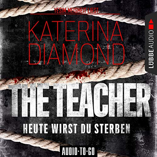 The Teacher - Heute wirst du sterben cover art