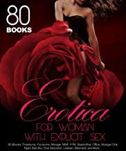 Erotica For Women With Explicit Sex: 80 Books Dark & Rough Taboo, Threesome, Foursome, Menage, MMF, FFM, Stepbrother, Office, Stranger, Bad Boy, Club Seduction, and More...