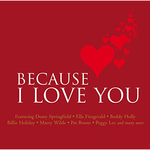 Because I Love You By Various Artists On Amazon Music Amazon Co Uk