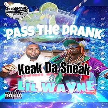 Pass The Drank