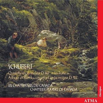 "Schubert: Piano Quintet in A Major ""Trout"" and Adagio & Rondo concertante"