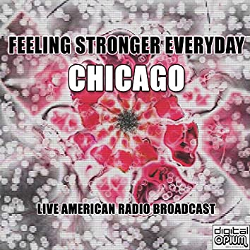 Feeling Stronger Everyday (Live)